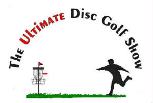 The Ultimate Disc Golf Show/ Video Libra
